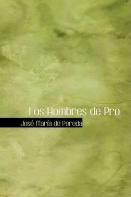 Los Hombres de Pro by Jose Maria de Pereda image