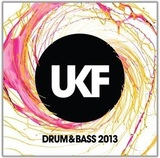 UKF Drum & Bass 2013 by Various Artists