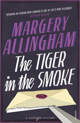 The Tiger In The Smoke (Heroes & Villains) by Margery Allingham image