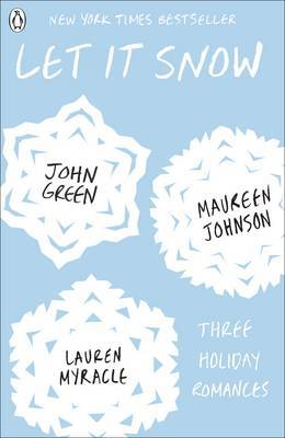 Let it Snow: 3 Holiday Romances by Maureen Johnson image