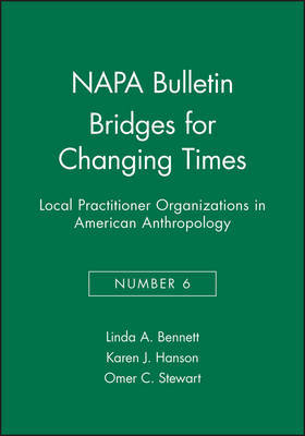 Bridges for Changing Times by Linda A. Bennett