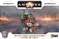 Beyond the Gates of Antares: Ghar High Commander Karg 12-40-9