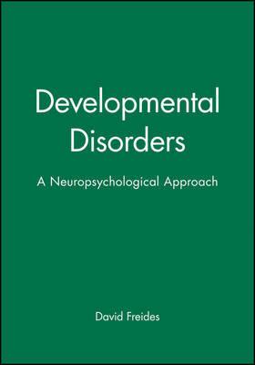 Developmental Disorders by David Freides