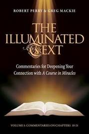 The Illuminated Text Vol 5 by Robert Perry