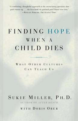 Finding Hope When a Child Dies by Sukie Miller image