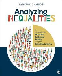 Analyzing Inequalities by Catherine E Harnois