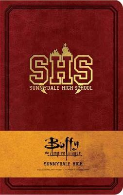 Buffy the Vampire Slayer Sunnydale High Hardcover Ruled Journal by Insight Editions