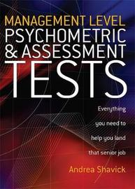 Management Level Psychometric and Assessment Tests by Andrea Shavick