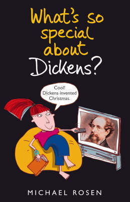 What's So Special About Dickens? by Michael Rosen image