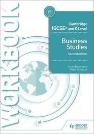 Cambridge IGCSE and O Level Business Studies Workbook 2nd edition by Karen Borrington