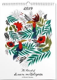 The Artwork of Dinara Mirtalipova Designer Wall Calendar by Dinara Mirtalipova