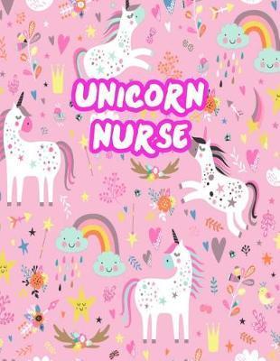 Unicorn Nurse by Destinee Cannon