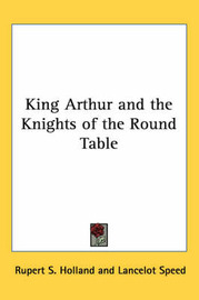 King Arthur and the Knights of the Round Table image