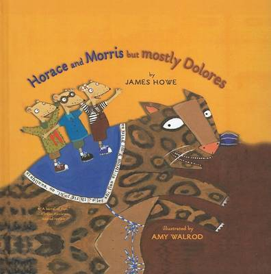Horace and Morris But Mostly Dolores by James Howe image