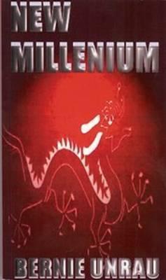 New Millenium by Bernie Unrau
