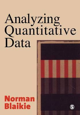 Analyzing Quantitative Data by Norman Blaikie