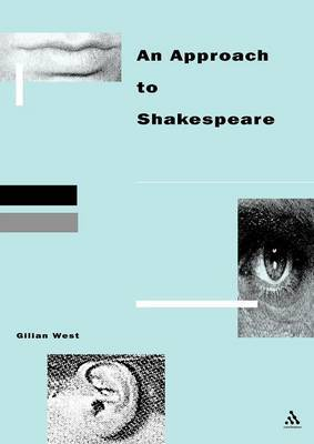 Approach to Shakespeare by Gilian West