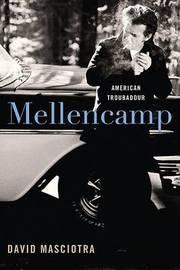 Mellencamp by David Masciotra