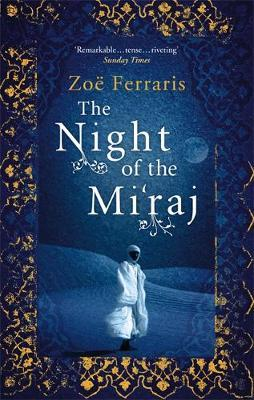 The Night Of The Mi'raj by Zoe Ferraris image