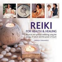 Reiki for Health & Healing by Carmen Fernandez