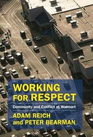 Working for Respect by Adam Reich