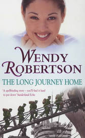 The Long Journey Home by Wendy Robertson image