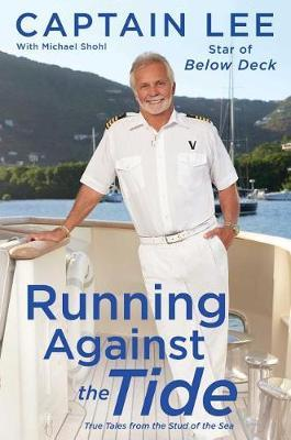 Running Against the Tide by Captain Lee