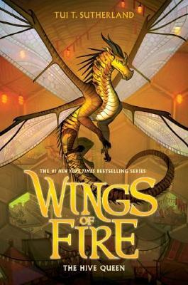 Wings of Fire #12: The Hive Queen by Tui,T Sutherland image