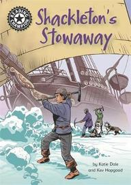 Reading Champion: Shackleton's Stowaway by Katie Dale