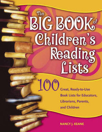 The Big Book of Children's Reading Lists by Nancy J Keane