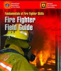 Fundamentals of Fire Fighter Skills: Fire Fighter Field Guide by Iafc image