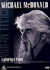 Michael McDonald - A Gathering Of Friends on DVD