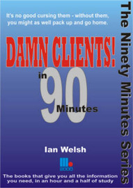 Damn Clients! In 90 Minutes by Ian Welsh image
