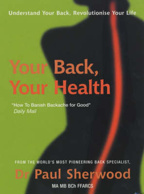 Your Back, Your Health by Paul Sherwood