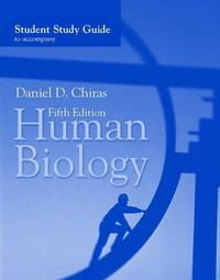 Human Biology: Student Study Guide by Daniel D Chiras image