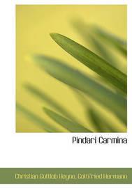 Pindari Carmina by Christian Gottlob Heyne