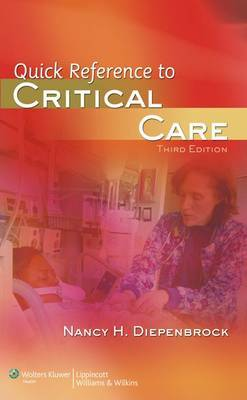 Quick Reference to Critical Care by Nancy H. Diepenbrock image