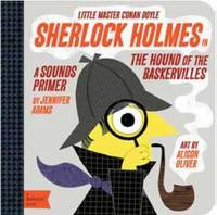 Sherlock Holmes in the Hound of the Baskervilles by Jennifer Adams