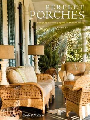 Perfect Porches by Paula S Wallace image