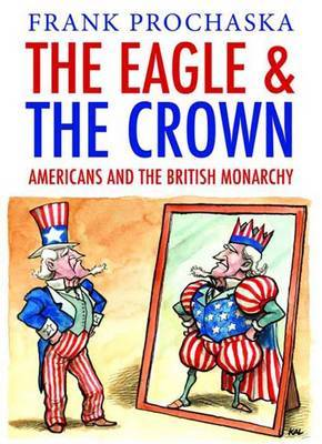 Eagle and the Crown by Frank Prochaska image