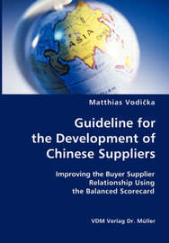 Guideline for the Development of Chinese Suppliers by Matthias, Vodicka