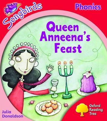 Oxford Reading Tree: Level 4: Songbirds: Queen Anneena's Feast by Julia Donaldson image