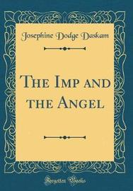 The Imp and the Angel (Classic Reprint) by Josephine Dodge Daskam image