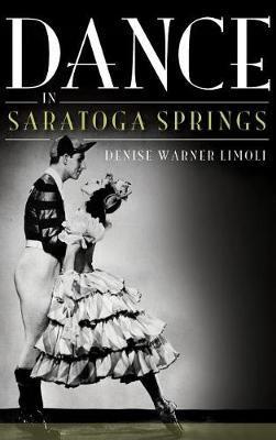 Dance in Saratoga Springs by Denise Warner Limoli
