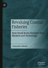 Revaluing Coastal Fisheries by Alexander Dobeson
