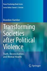 Transforming Societies after Political Violence by Brandon Hamber image
