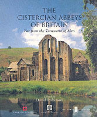 The Cistercian Abbeys of Britain by David Robinson image