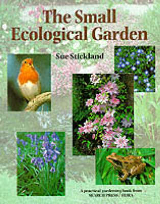 Ecological Garden by Sue Stickland
