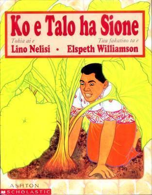 Ko e Talo Ha Sione: Niuean by Lino Nelisi
