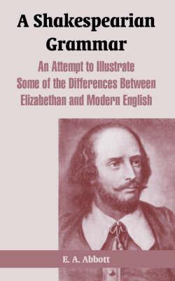A Shakespearian Grammar by E.A. Abbott image